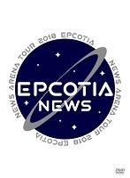 「NEWS ARENA TOUR 2018 EPCOTIA」/NEWS