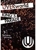 UVERworld KING'S PARADE at Zepp DiverCity 2013.02.28/UVERworld (通常盤)