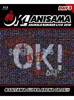 Animelo Summer Live 2018 'OK!'08.26 (ブルーレイディスク)