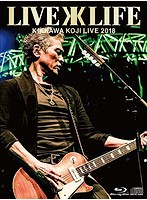 KIKKAWA KOJI LIVE 2018 Live is Life/吉川晃司(完全生産限定盤 ブルーレイディスク)
