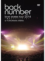 'love stories tour 2014~横浜ラブストーリー2~'/back number