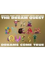 DREAMS COME TRUE CONCERT TOUR 2017/2018-THE DREAM QUEST-/DREAMS COME TRUE (ブルーレイディスク)