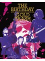LIVE AT NIPPON BUDOKAN 2015'GOLD TRASH'/The Birthday(初回限定盤 ブルーレイディスク)