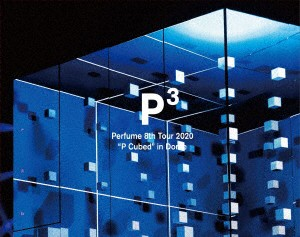 Perfume 8th Tour 2020'P Cubed'in Dome