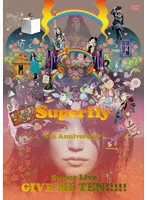 GIVE ME TEN!!!!!/Superfly