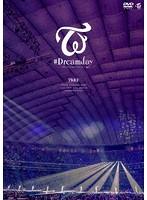 TWICE DOME TOUR 2019 '#Dreamday' in TOKYO DOME/TWICE