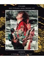 2019 FTISLAND JAPAN ENCORE LIVE-ARIGATO- at Makuhari Messe Event Hall/FTISLAND (ブルーレイディスク)