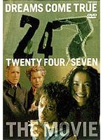 24/7-the movie-/DREAMS COME TRUE
