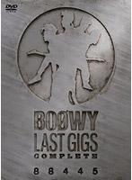LAST GIGS COMPLETE/BOΦWY