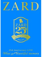 ZARD 25th Anniversary LIVE'What a beautiful memory'/ZARD