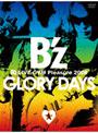 B'z LIVE-GYM Pleasure 2008-GLORY DAYS-/B'z