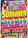 FLYING SUMMER 2020 HOT PARTY/7ULTIMATE