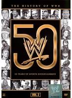 WWE ヒストリー・オブ・WWE 50年の軌跡 Vol.2