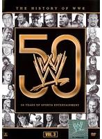 WWE ヒストリー・オブ・WWE 50年の軌跡 Vol.3