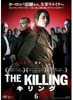 THE KILLING/キリング 6