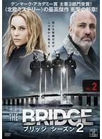 THE BRIDGE/ブリッジ シーズン2 Vol.2