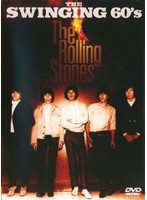 THE SWINGING 60's The Rolling Stones/ザ・ローリング・ストーンズ