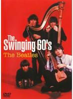 The Swinging 60's The Beatles/ビートルズ