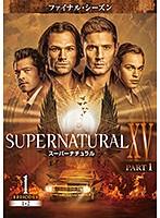 SUPERNATURAL スーパーナチュラル XV <ファイナル・シーズン> Vol.1