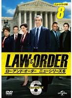 LAW&ORDER/ロー・アンド・オーダー<ニューシリーズ6> 8
