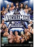 WWE レッスルマニア25 VOL.3
