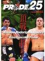 PRIDE.25 格闘技界の頂上決戦 2003.3.16 YOKOHAMA ARENA