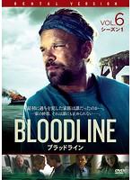 BLOODLINE ブラッドライン Vol.6