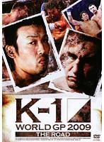 K-1 WORLD GP 2009 'THE ROAD'