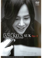 2011 ASIA TOUR JANG KEUN SUK THE CRI SHOW REAL STORY Part 2