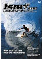 isurf DV-zine BEST ~LIQUID ADDICTION~