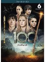 THE 100/ハンドレッド<フォース・シーズン> Vol.6