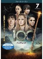 THE 100/ハンドレッド<フォース・シーズン> Vol.7