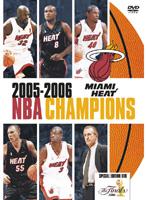 マイアミ・ヒート 2005-2006 NBA CHAMPIONS