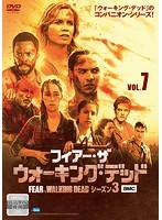 フィアー・ザ・ウォーキング・デッド3 Vol.7