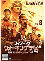 フィアー・ザ・ウォーキング・デッド4 Vol.8
