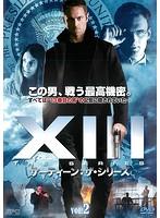 XIII:THE SERIES サーティーン:ザ・シリーズ vol.2