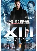 XIII:THE SERIES サーティーン:ザ・シリーズ vol.7