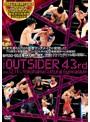ジ・アウトサイダー 43rd RINGS/THE OUTSIDER 〜SPECIAL〜 in 横浜文化体育館