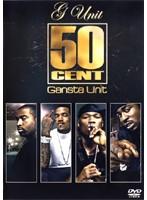 Gangsta Unit ギャングスタ・ユニット/50 Cent & G Unit