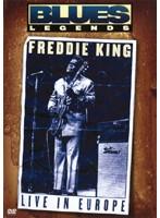 FREDDIE KING/Live In Europe