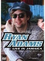RYAN ADAMS/Live In Jamaica