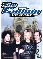 THE CALLING/Live In Italy