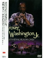 GROVER WASHINGTON.JR./Standing Room Only
