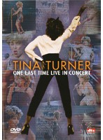 ONE LAST TIME LIVE IN CONCERT/TINA TURNER