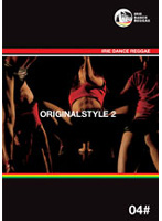 ORIGINAL STYLE 2 IRIE DANCE REGGAE 04#
