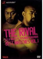 THE RIVAL BEST KEIJI MUTO VS TOSHIAKI KAWADA  MATCHES VOL.1