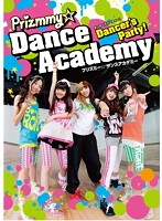 Dancer's Party! Prizmmy☆ Dance Academy.1
