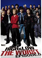 HiGH&LOW THE WORST EPISODE.0 VOL.2
