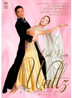 DANCE LESSON DVD Ball Room Waltz by Akira and Nao Morishita