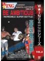 The LEGEND of DEATH MATCH/W★ING最凶伝説vol.8 BE AMBITIOUS 真夏の夜の'夢闘' 1992.8.15 川崎市体育館